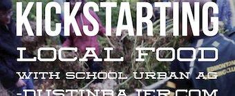 School Urban Agriculture programs could kickstart local food movements.